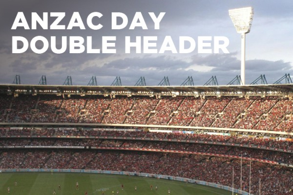 ANZAC Day Double Header