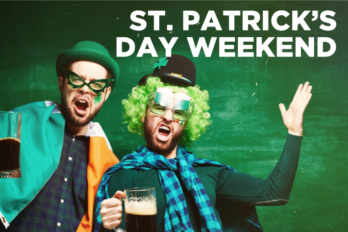St Patrick's Day Weekend 2019